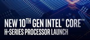 Intel представила 10-ое поколение мобильных процессоров Comet Lake-H