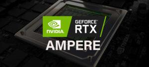 Видеокарты NVIDIA GeForce RTX 3000 будут иметь до 24 ГБ видеопамяти