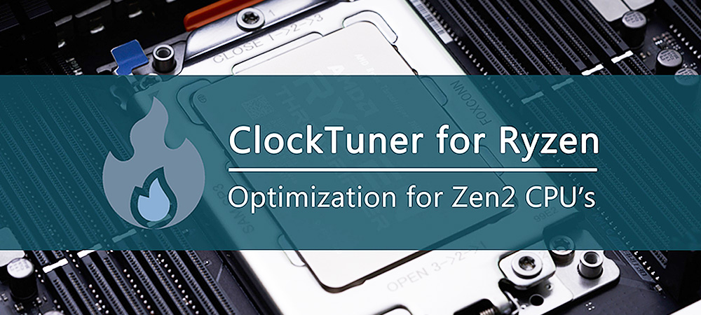 Состоялся релиз ClockTuner for Ryzen, программы для разгона процессоров Ryzen 3000
