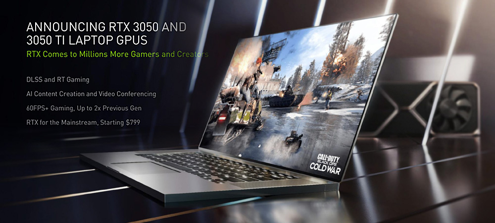 NVIDIA представила мобильные видеокарты GeForce RTX 3050 Ti и RTX 3050 для игровых ноутбуков